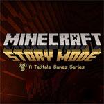 تحميل لعبة Minecraft Story Mode للأندرويد
